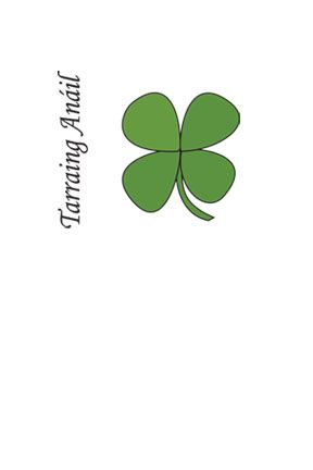 "The phrase means ""take a breath"" in Gaelic, and it's pretty relevant because I have a stammer. Gaelic phrase and a shamrock because I identify with my Irish heritage pretty well :)"