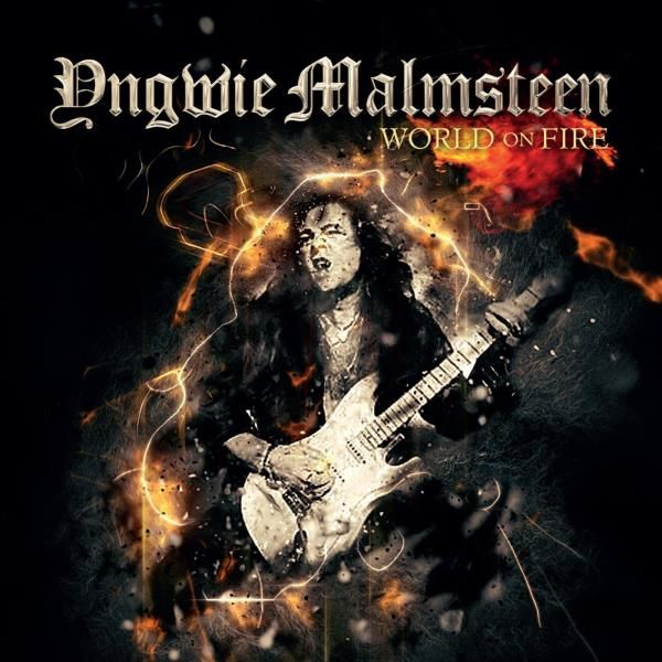 Yngwie J. Malmsteen, World On Fire | Recensione canzone per canzone, review track by track. #Rock & Metal In My Blood
