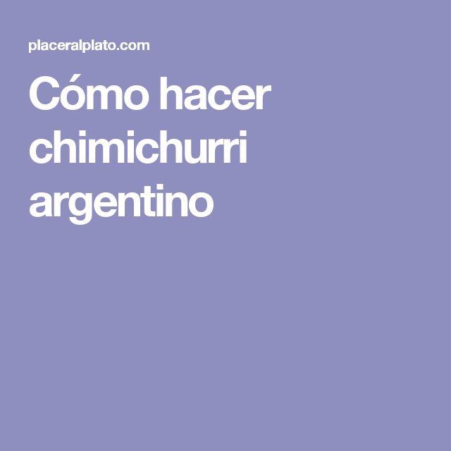 Cómo hacer chimichurri argentino