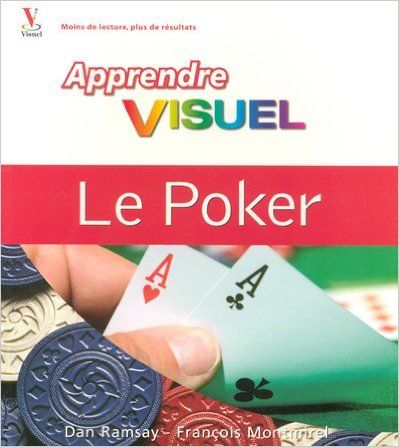 Poker, apprendre visuel -le: Amazon.ca: DAN RAMSAY, François Montmirel: Books