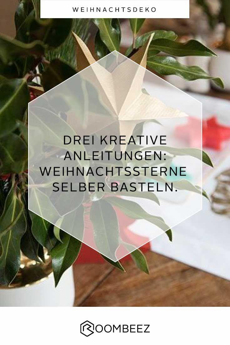 Sterne Basteln 3 Kreative Anleitungen Fur Weihnachten Roombeez