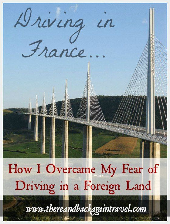 Scared to rent a car and drive outside of your home country on your next vacation? Read about my experience driving in France and how I got over my fear!