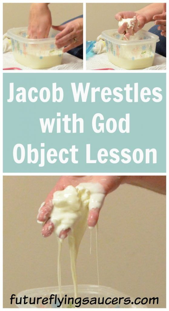 This Jacob Wrestles with God Object Lesson will help children to understand that we must surrender our sinful lives to then be blessed with eternal life. ~ futureflyingsaucers.com