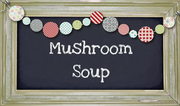 Love Beauty Fashion Etc..: Mushroom Soup |Slimming World