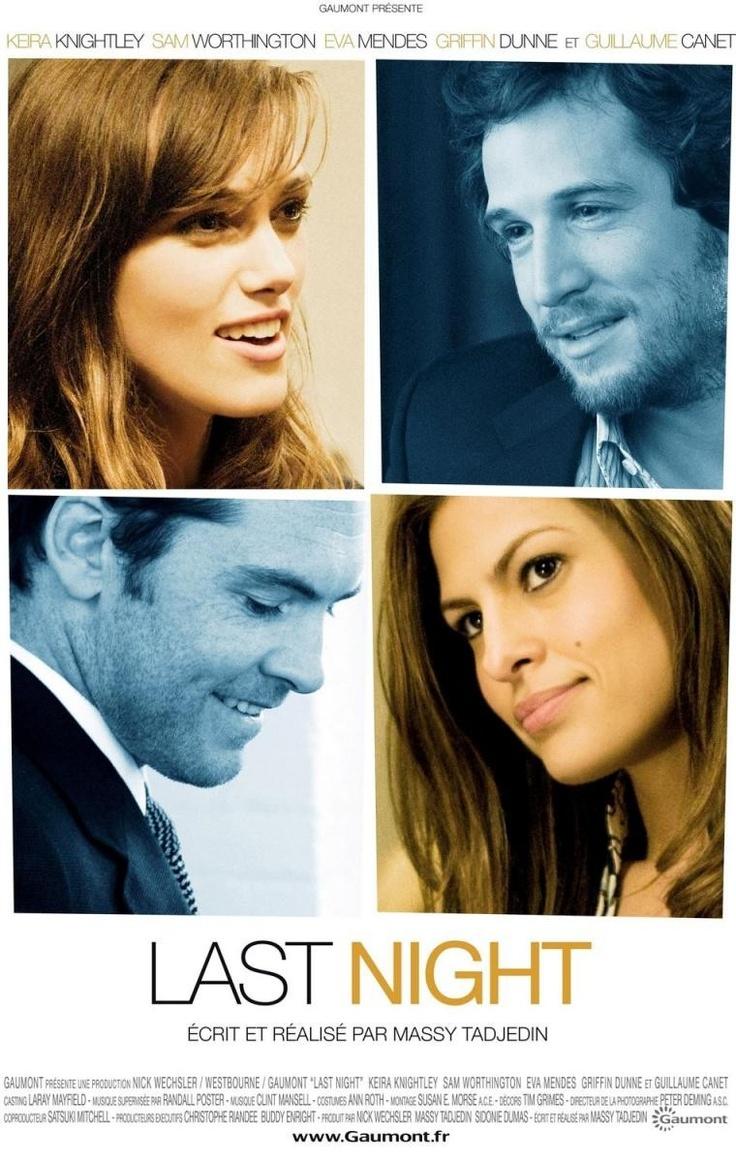 Last Night. Interesting movie