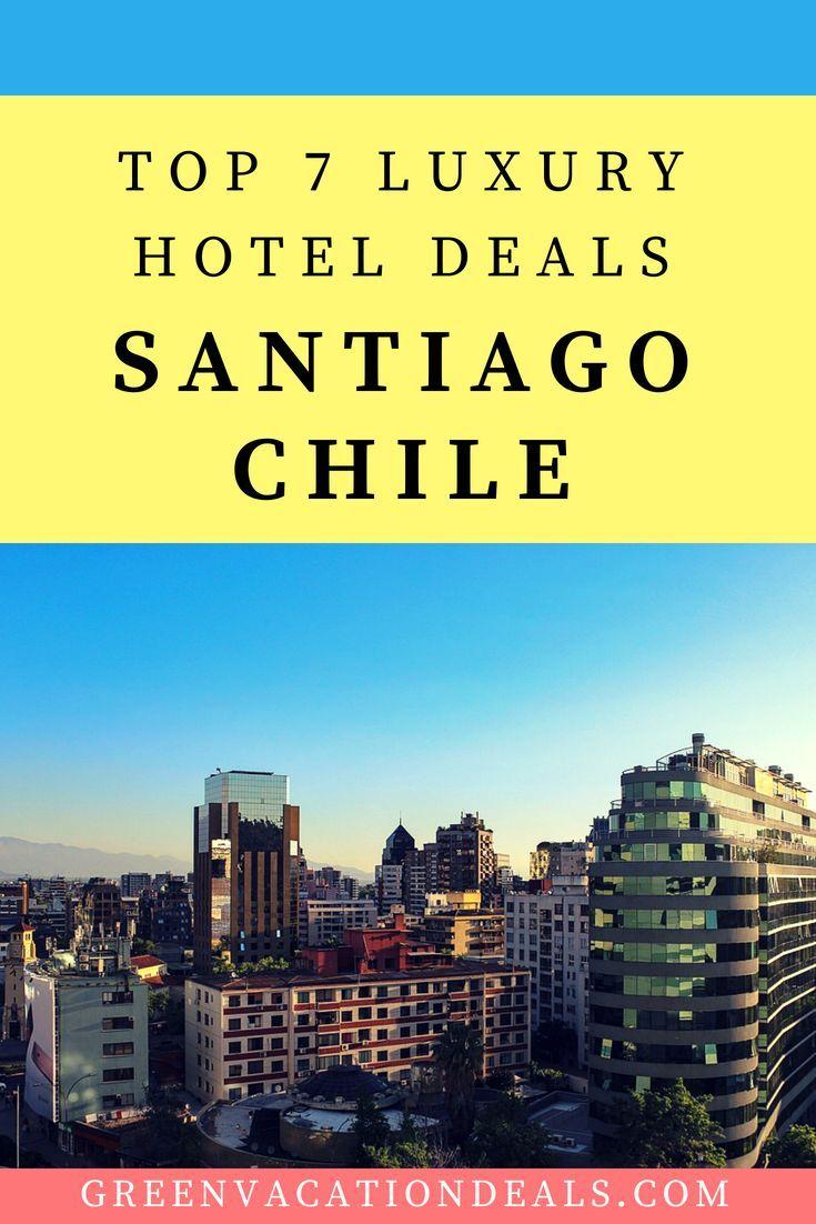 Top 7 Luxury Santiago Chile Hotel Deals Hotel Deals Vacation