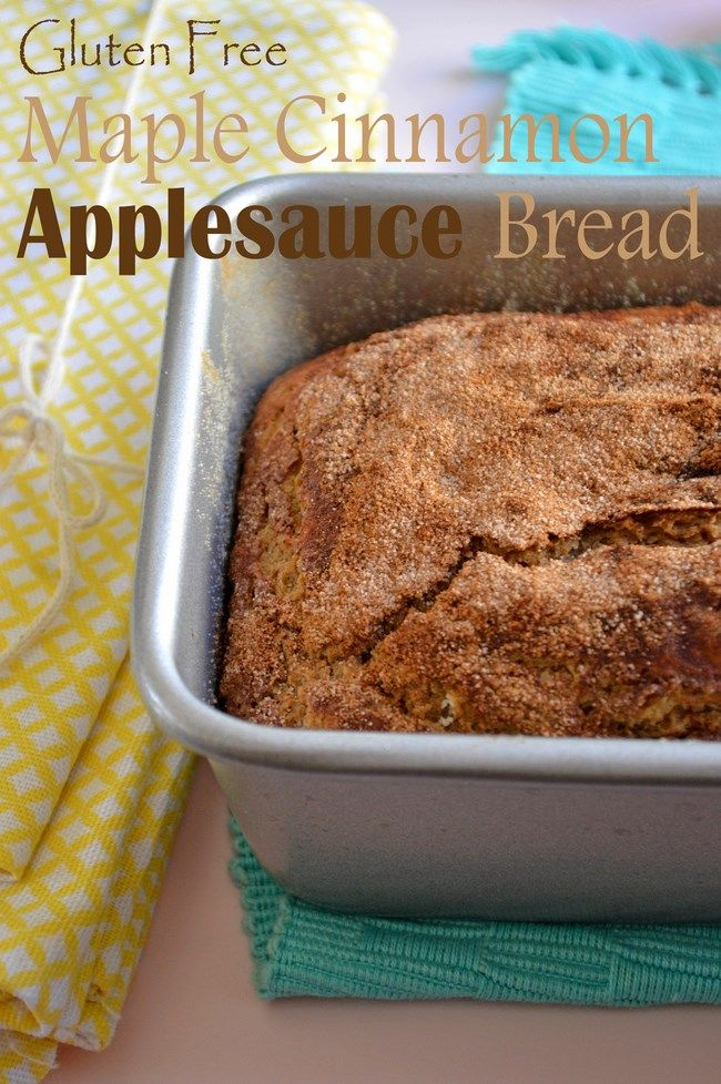 Gluten Free Cinnamon Maple Applesauce Bread Recipe! Great treat for kids because it is low in sugar!