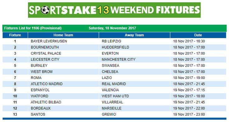 #SportStake13 Weekend Fixtures - 18 November 2017  https://www.playcasino.co.za/sportstake-weekend-fixtures.html