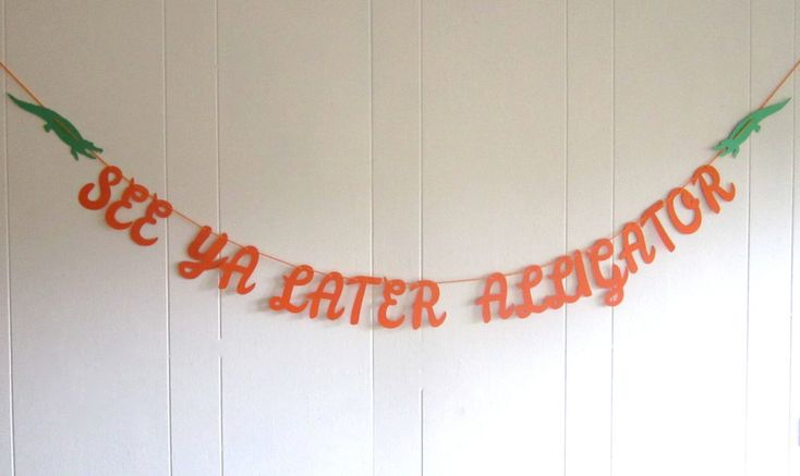 See Ya Later Alligator Orange and Green Alligator Banner College Banner Florida Gators Bon Voyage Alternative Funny Banner (23.00 USD) by BigKidBanner