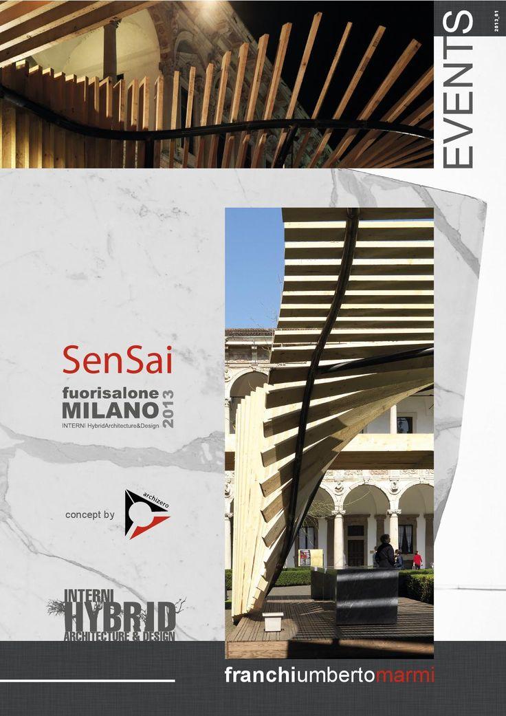 Events 2013_1 - Fuori Salone Milano 2013 - INTERNI/Hybrid/Architecture & Design  Installazione SenSai - Università Statale di Milano/Cortile d'Onore - progetto: ARCHIZERO | concept: Michele Cazzani