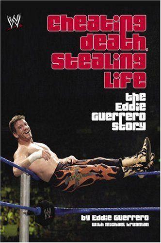 wwe eddie guerrero biography book | ... , Stealing Life - Eddie Guerrero Reviews - Biography | dooyoo.co.uk