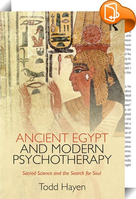 210 best psychology images on pinterest ancient egypt and modern psychotherapy sacred science and the search for soul fandeluxe Choice Image