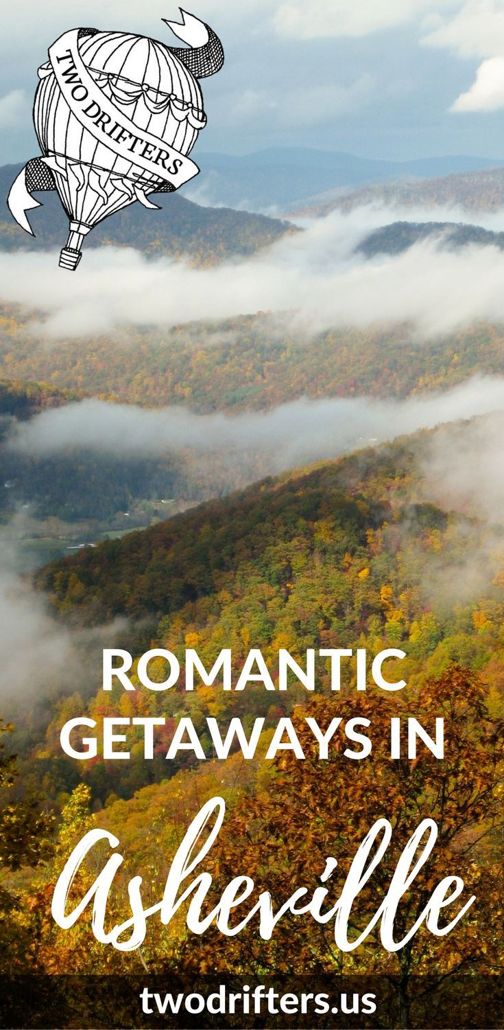 In need of a romantic mountain getaway? Asheville a gorgeous place to get cozy. Check out our tips for the best romantic getaways in Asheville NC.