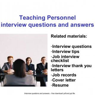 Interview questions and answers – free download/ pdf and ppt file Teaching Personnel interview questions and answers Related materials: -Interview questions. http://slidehot.com/resources/teaching-personnel-interview-questions-and-answers.55004/