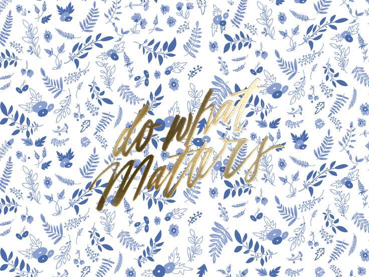 blue white gold floral botanical do what matters desktop
