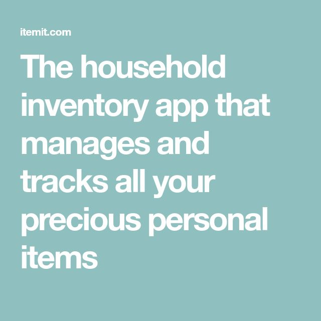 the household inventory app that manages and tracks all your