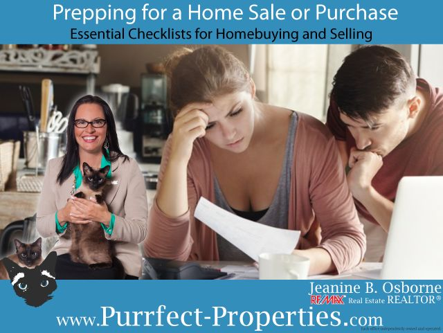 Prepping for a Home Sale or Purchase. Essential Checklists for Homebuying and Selling with this Edmonton Remax® Real Estate REALTOR® - Jeanine B. Osborne.    Helping folks, one house at a time,
