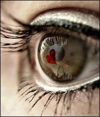 My heart is in my eyes