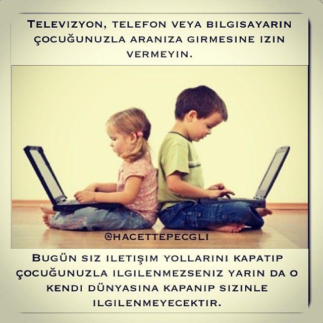 Televizyon, telefon veya bilgisayarın çocuğunuzla aranıza girmesine izin vermeyin! Çg. Uzm. Ped. Sümeyye Büyük @hacettepecgli Instagram photos | Websta