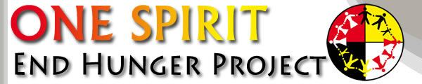 One Spirit Please donate now so elders, children, and families will not endure the pangs of hunger! Every little bit helps.