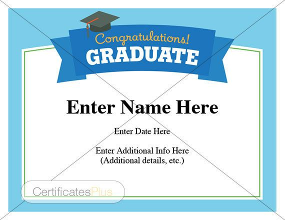 Graduation Certificate Template - Use it for the whole class. A nice, classic design. Personalize, print and present.   Graduation wishes, Congratulations Graduate, high school graduation, kid certificate, diploma, child certificate