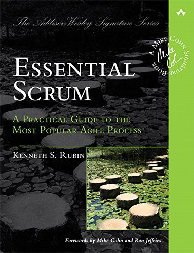 Essential Scrum : : a practical guide to the most popular Agile process | 111.58 RUB