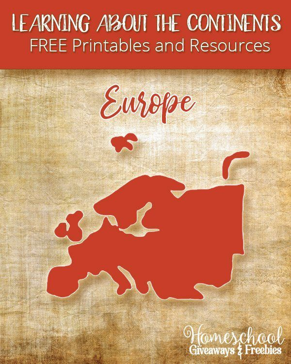 Learning About the Continents FREE Printables and Resources: Europe | Homeschool Giveaways