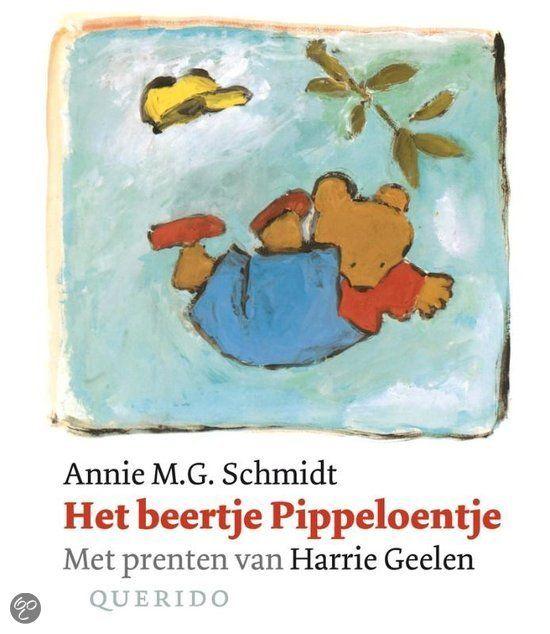 Het beertje Pippeloentje, Annie M.G. Schmidt & Harrie Geelen