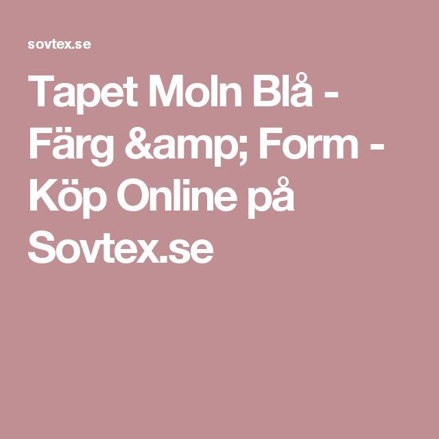 Tapet Moln Blå - Färg & Form - Köp Online på Sovtex.se
