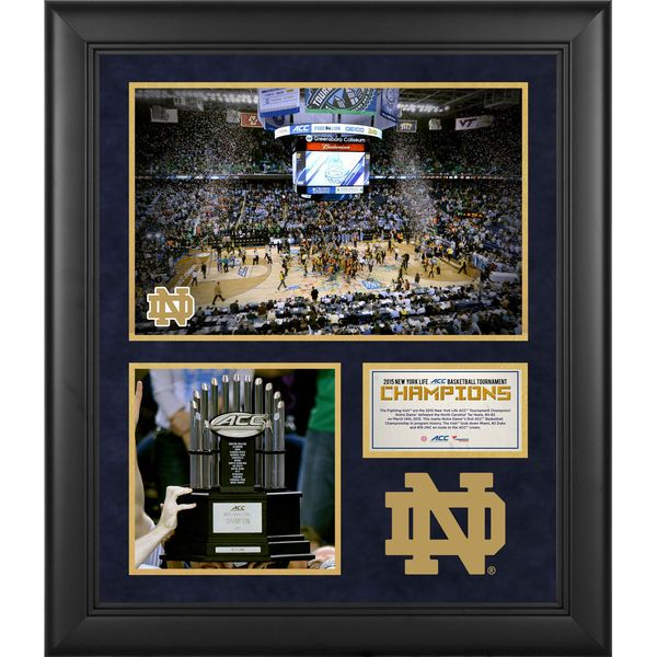 Notre Dame Fighting Irish Fanatics Authentic Framed 23'' x 27'' 2015 ACC Basketball Tournament Champions Collage - $129.99