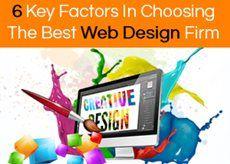 6 Key Factors In Choosing The Best Web Design Firm
