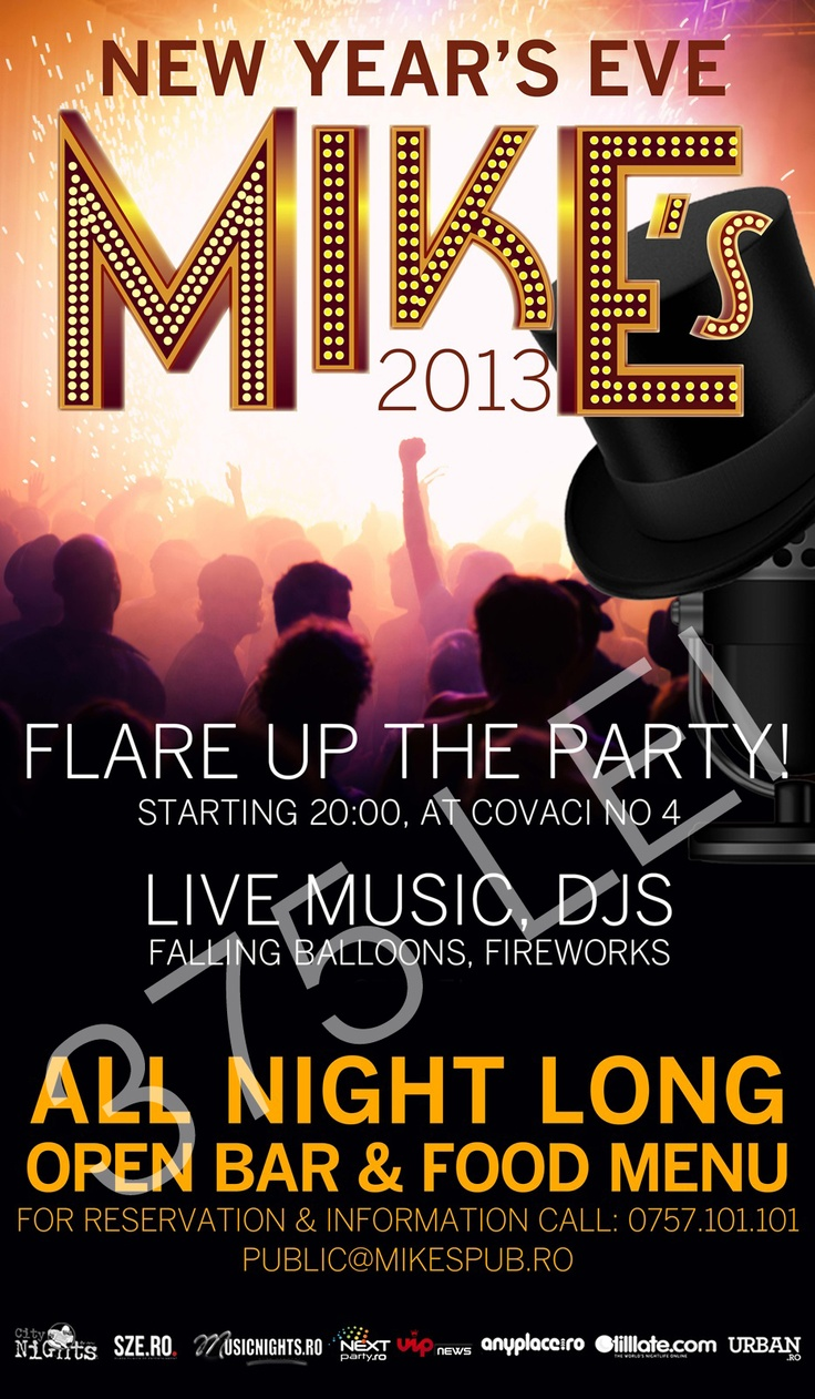 Bring the New Year's Eve in with us at Mike's Pub. The annual bash includes a premium open bar, four course buffet, midnight champagne toast, fireworks, F… Balloons, DJs, Live Music, starting at 20:00.    Happy New Year!!