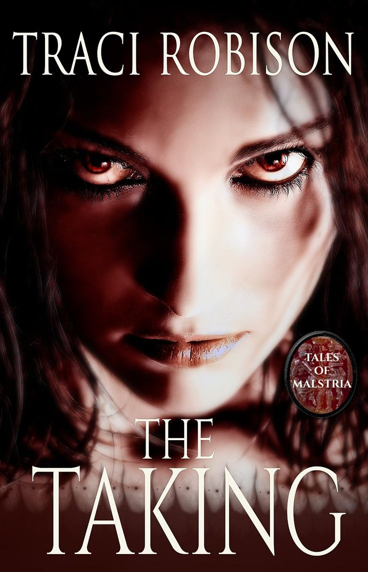Amazon: The Taking (tales Of Malstria Book 1) Ebook By Traci
