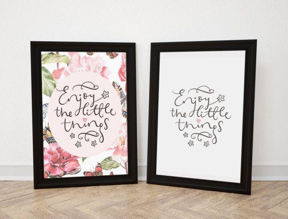 Enjoy little things. Enjoy the little. Little things sign. Signs for the home. Little things print. Little things quote.Little things poster