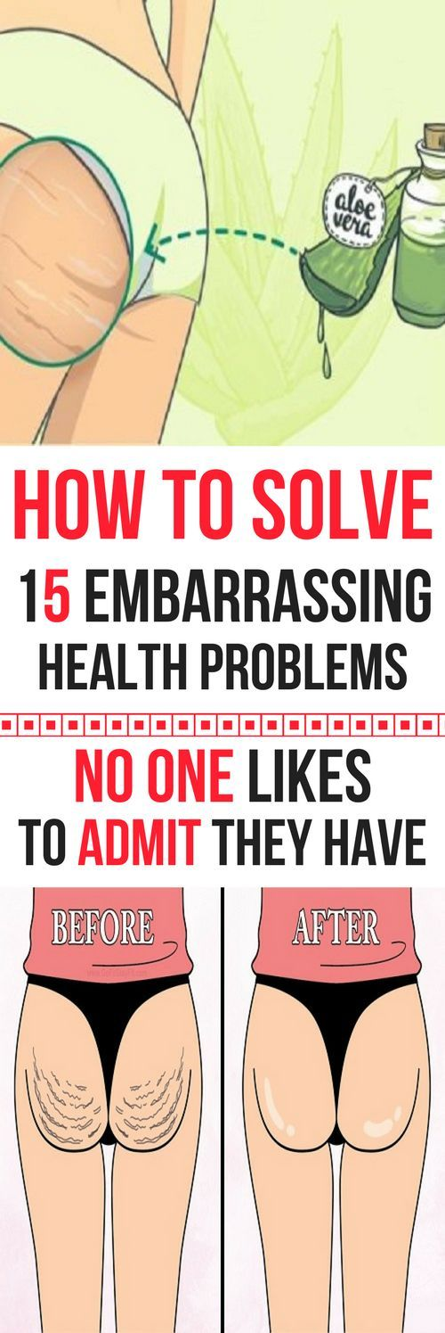 HOW TO SOLVE 15 EMBARRASSING HEALTH PROBLEMS NO ONE LIKES TO ADMIT THEY HAVE!