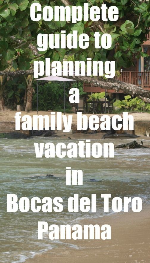 Located along Panama's northern Caribbean coast, Bocas del Toro is an archipelago consisting of nine main islands and more than 300 uninhabited small islets. Isla Colon, the largest of the islands and home to the quirky, ramshackle Bocas Town, is the gateway to Bocas del Toro. Here's what you need to know about planning a family beach vacation in Bocas del Toro Panama!