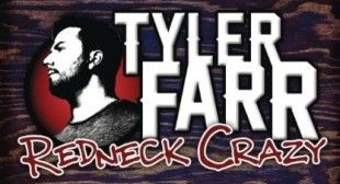 Tyler Farr – 'Redneck Crazy' Featuring Colt Ford, Lee Brice and Willie From Duck Dynasty