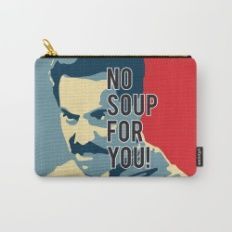 No Soup For You Carry-All Pouch