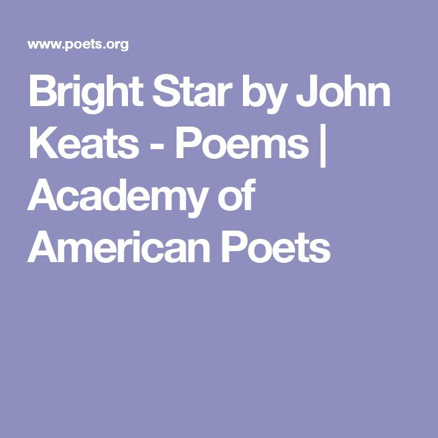 Bright Star by John Keats - Poems | Academy of American Poets