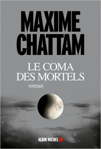 Telecharger Le coma des mortels de Maxime Chattam PDF, Kindle, eBook, Le coma des mortels PDF Gratuit
