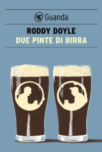 Due pinte di birra, Roddy Doyle