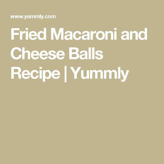 Fried Macaroni and Cheese Balls Recipe   Yummly