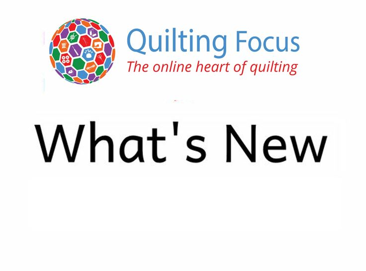 What's new and exciting in the quilting world. Quilting Focus top picks for new quilting products, quilting fabric and anything unique or inspirational.