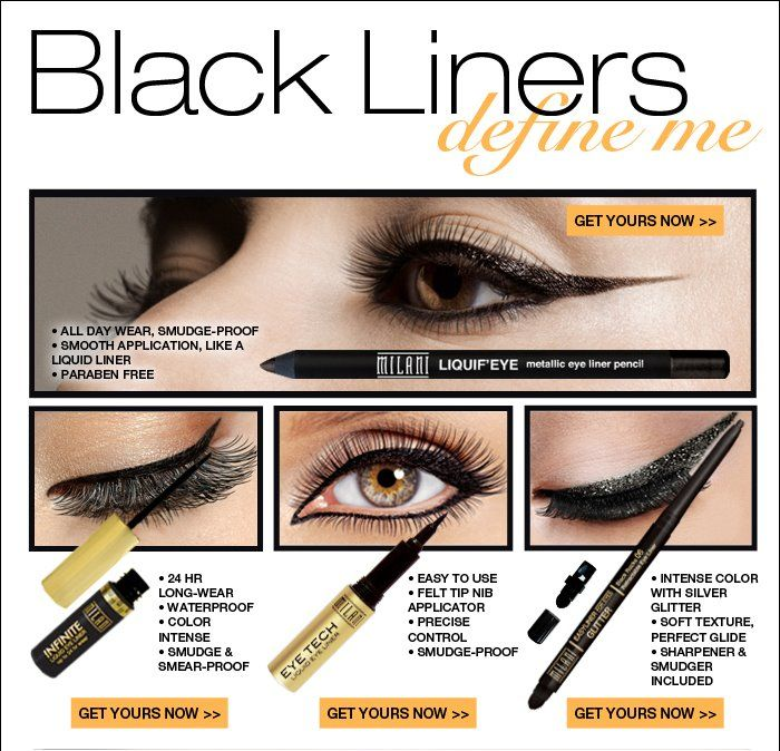 milani eyeliners--best eyeliner you can buy. Lasts for hours and hours.