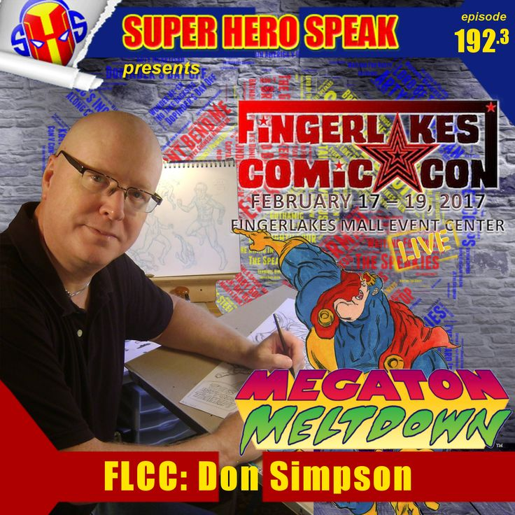 And now for something a little different. Continuing with our coverage from Finger Lakes Comic Con we bring you Don Simpson reading an excerpt from his upcoming book Megaton Meltdown. Don Simpson is best known as the creator of the satirical superhero Megaton Man (featured in an unlikely reprint and starring in an all-new graphic novel, both coming in 2017) and the sober science-fiction saga Border Worlds (being completely collected with a new 30-page concluding chapter by Dover Graphic…