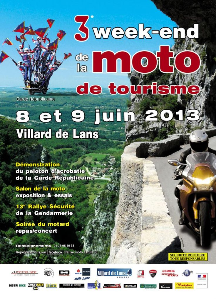 Week-end de la moto de tourisme 2013 à Villard de Lans. Du 8 au 9 juin 2013 à Villard de Lans.  10H00