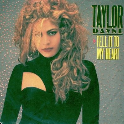 Taylor Dayne - Tell It To My Heart - single sleeve front (1988)