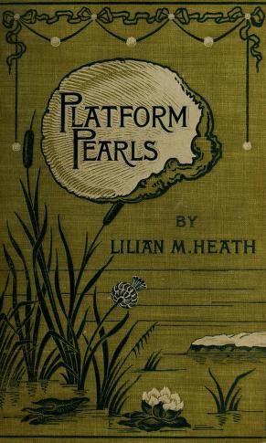 Platform Pearls, 1896.