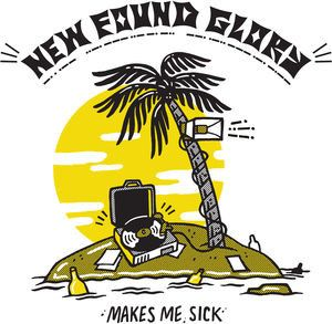 New Found Glory - Makes Me Sick + Download April 21 2017 Pre-order