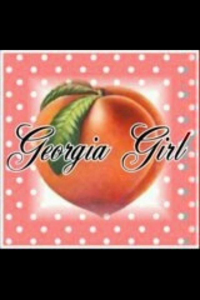 Georgia girl.  Was a Texas girl but now I'm a Georgia girl